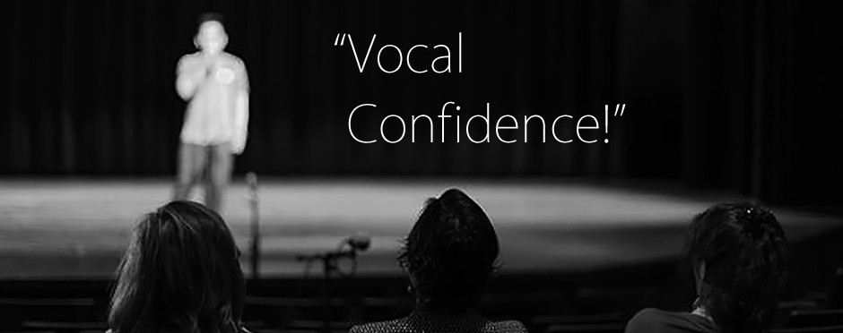 Vocal Confidence